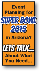 Event planning for Super Bowl 2015 in Arizona